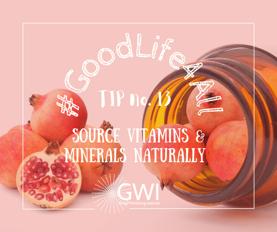 wellbeing tip #13 source vitamins and minerals naturally