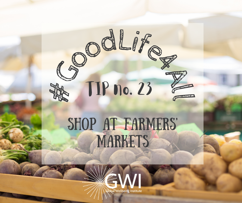 wellbeing tip #23: shop at farmers' markets