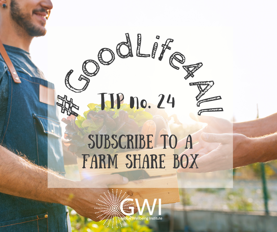 wellbeing tip #24: subscribe to a farm share box