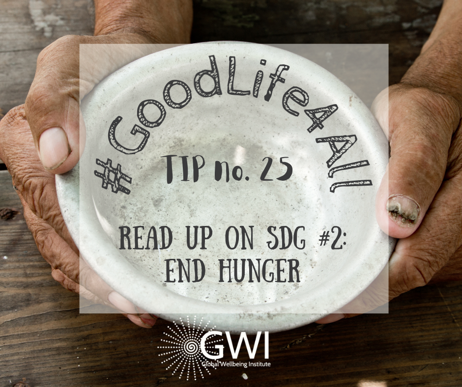wellbeing tip #25: read up on SDG 2: end hunger
