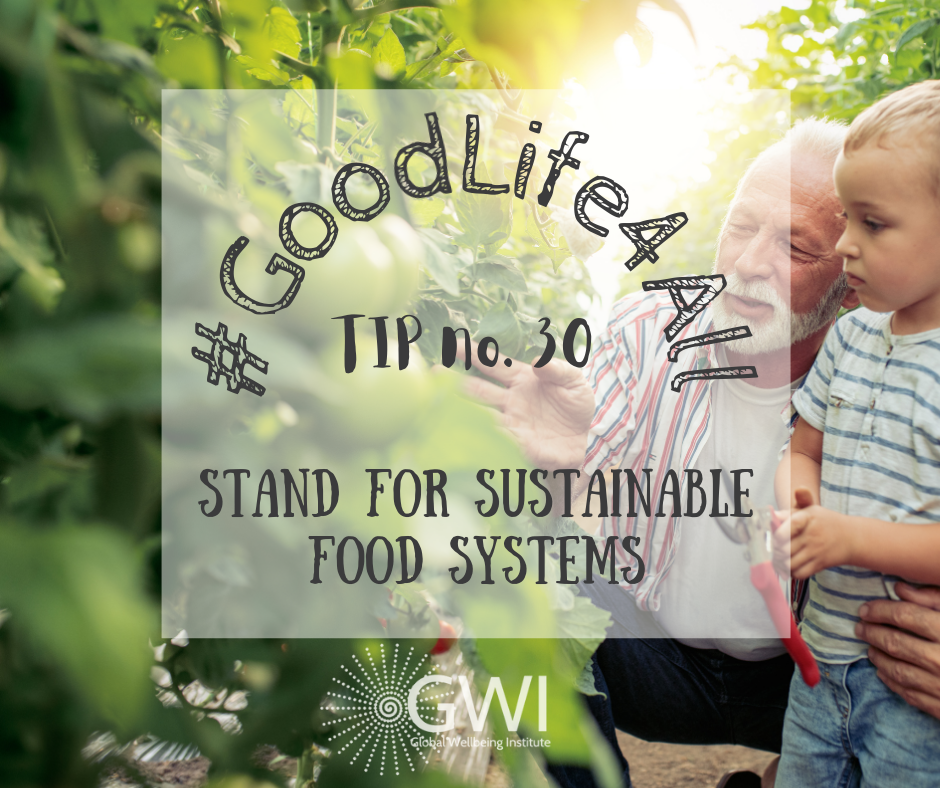 wellbeing tip #30: stand for sustainable food systems to end hunger