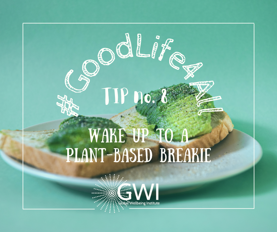 wellbeing tip #8 vegans wake up to a plant-based breakie