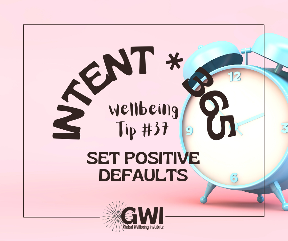 wellbeing tip #37: set positive defaults for exercise