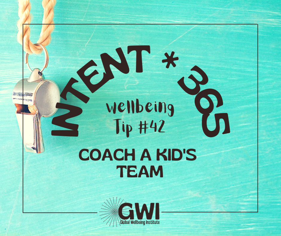 wellbeing tip #42: coach a kid's team to increase kids' physical activity
