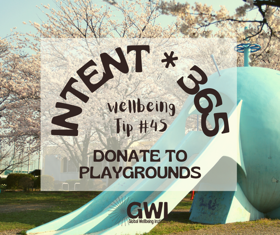 wellbeing tip #45: donate to playgrounds to increase kids' physical activity