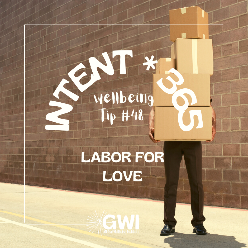 wellbeing tip #48: labor for love to get fit