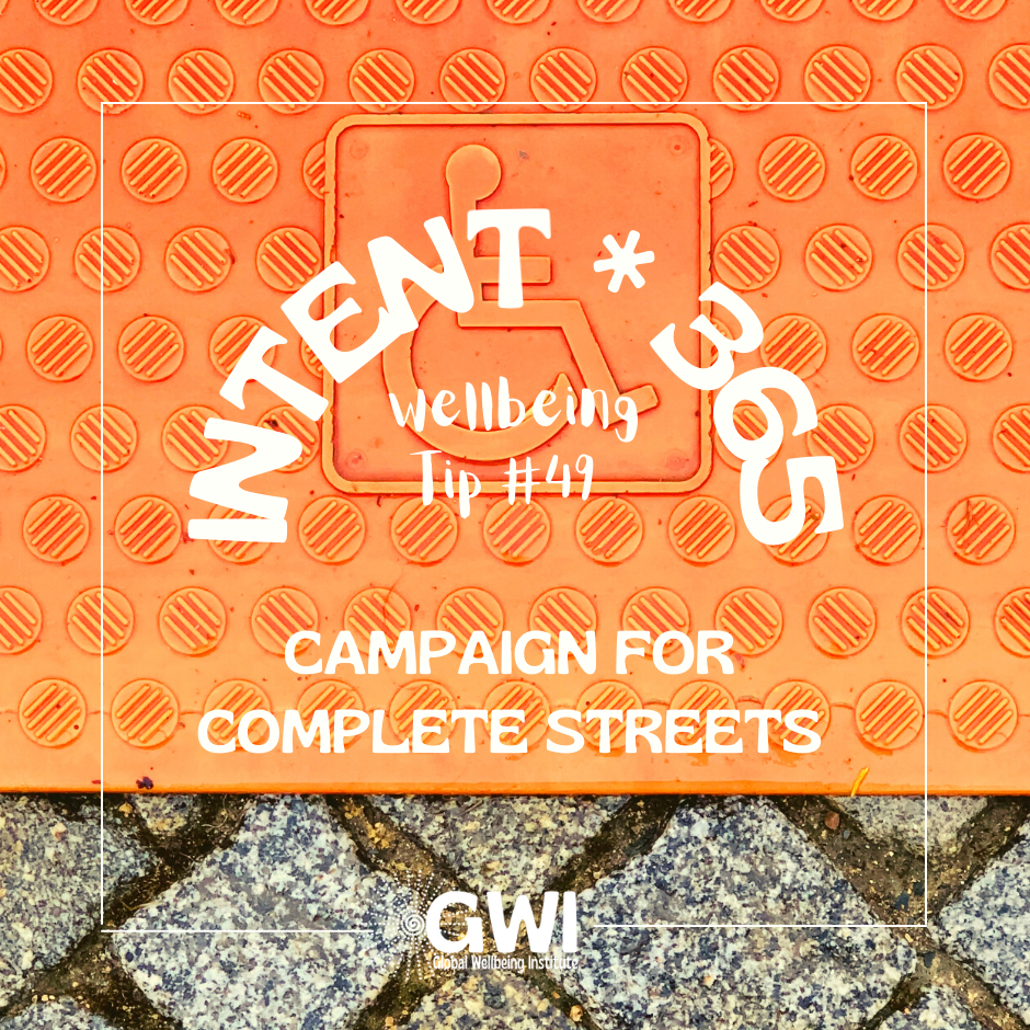 wellbeing tip #49: campaign for complete streets