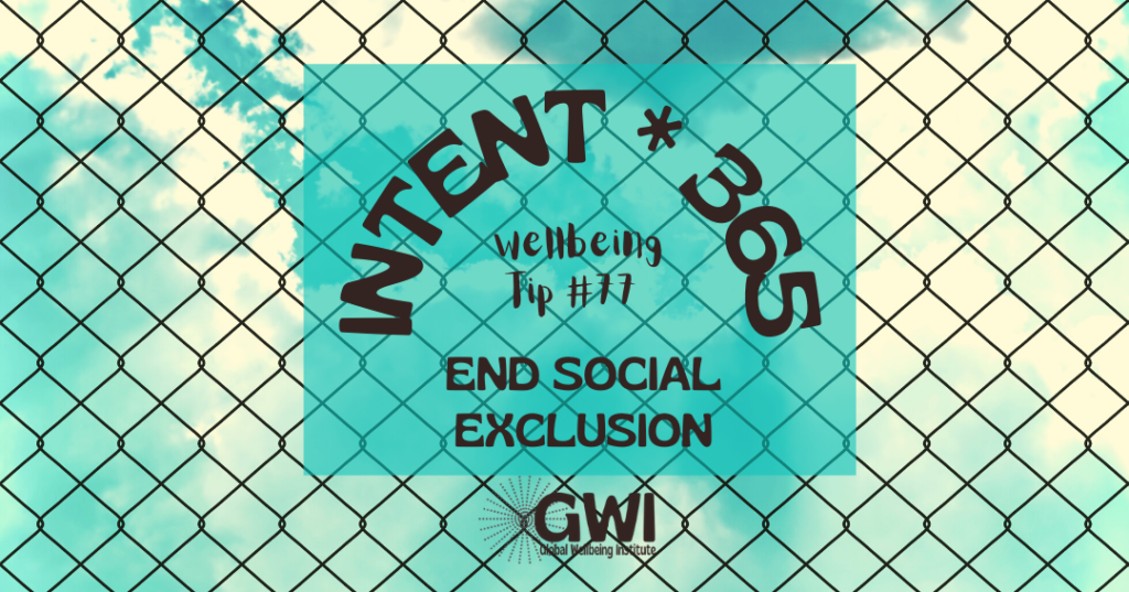 wellbeing tip 77: end social exclusion (fence)