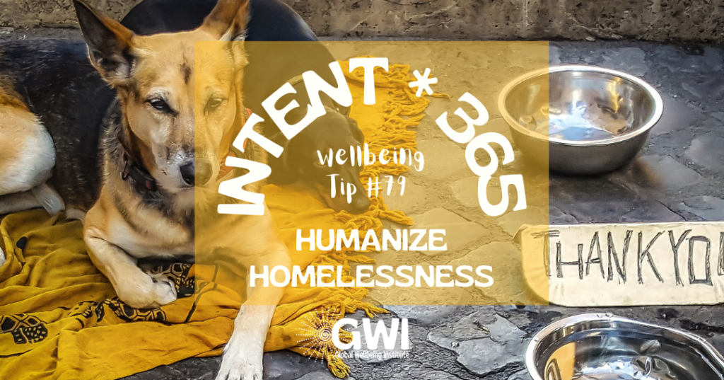 wellbeing tip 79: humanize homelessness for social inclusion (dog on blanket with empty bowl and thank you sign)