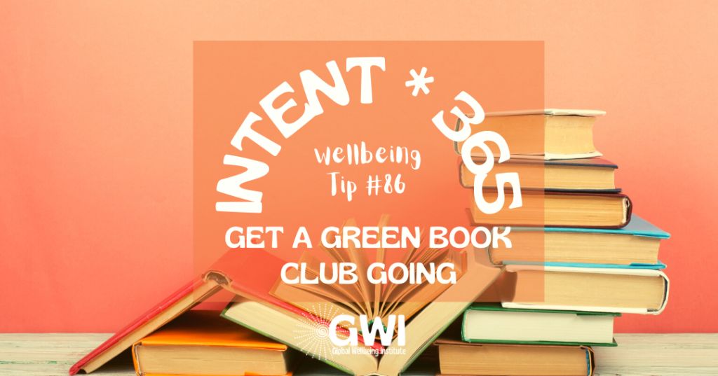 wellbeing tip 86 get a green book club going for a sustainable social activity