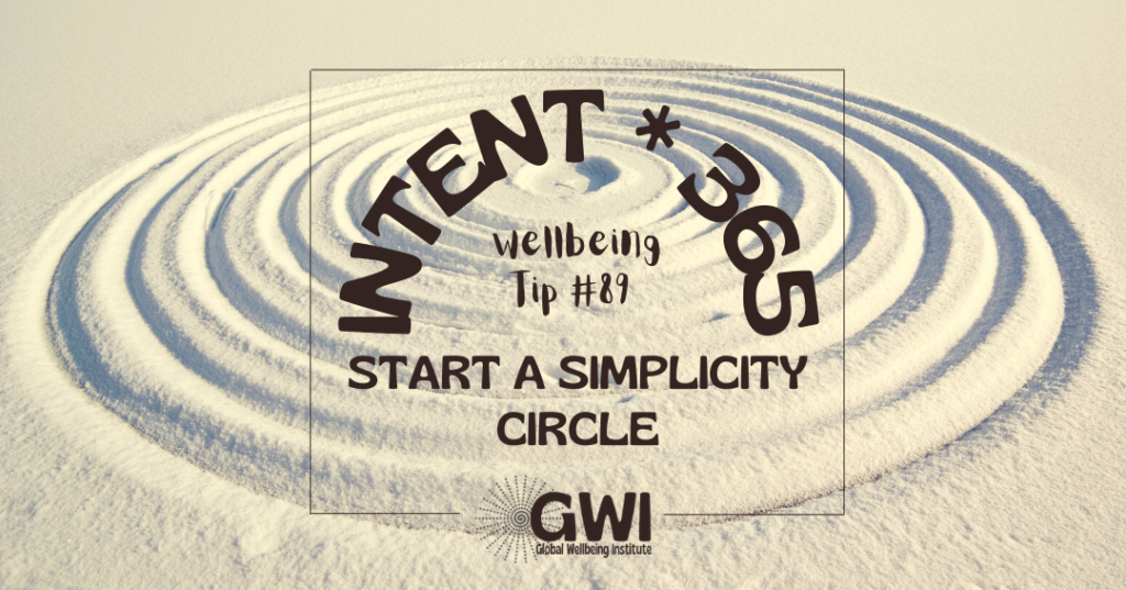wellbeing tip 89 start a simplicity circle for a sustainable social activity