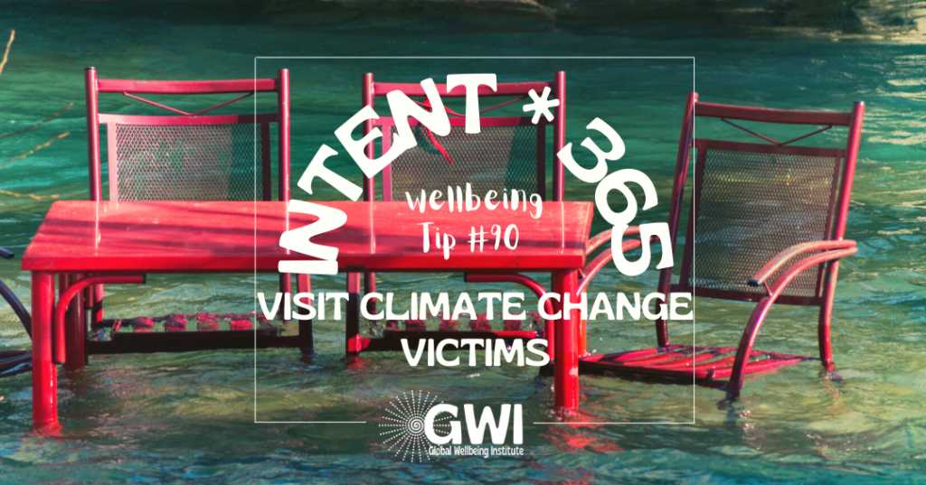 wellbeing tip 90 visit climate change victims