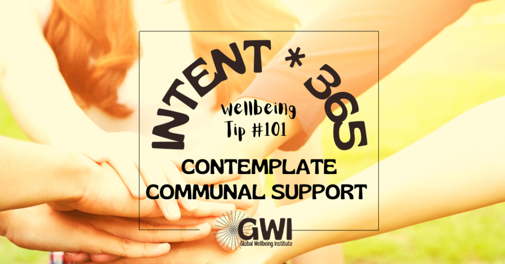 wellbeing tip 101: contemplate communal support (hands in a pile)