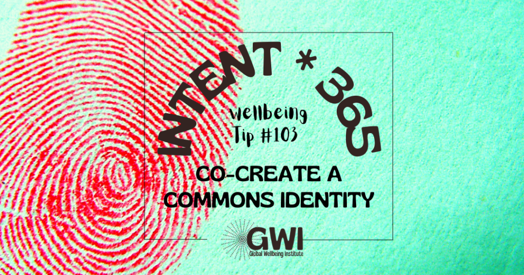 wellbeing tip 103: co-create a commons identity (red thumb print on aqua background)
