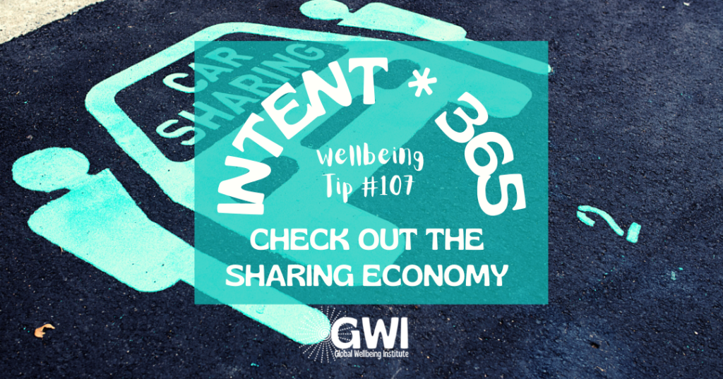 wellbeing tip 107: check out the sharing economy commons (parking spot for car sharing)