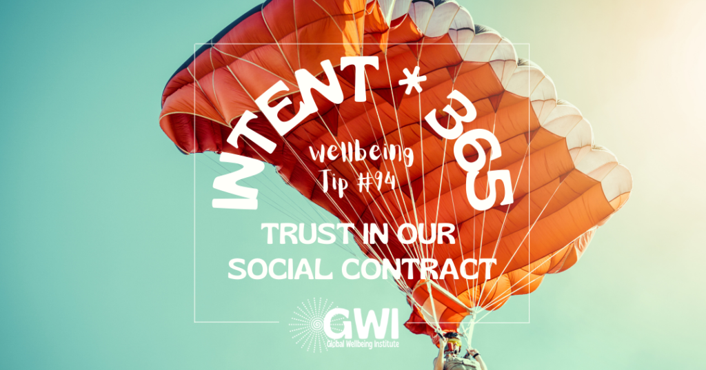 wellbeing tip 94: trust in our social contract (red parachute)